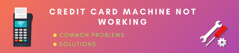 Credit card machine not working fix