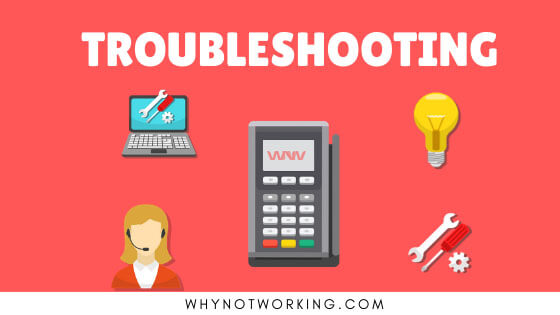 Credit card machine troubleshooting steps