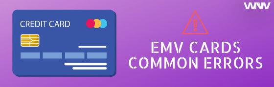 EMV Chip card common errors