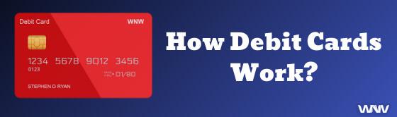 How debit cards work