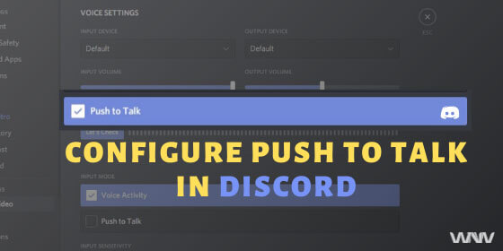 Configure Push to Talk in Discord