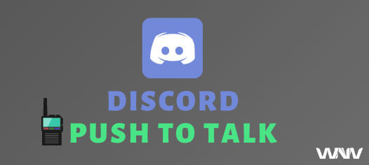 Push to Talk in Discord