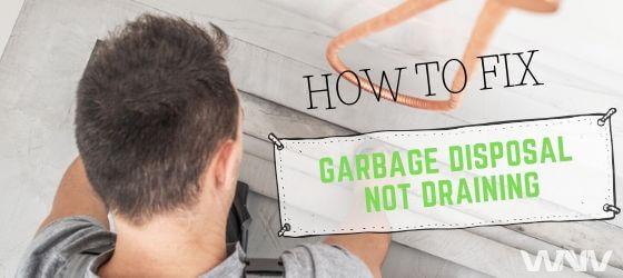 Fix garbage disposal drain issue