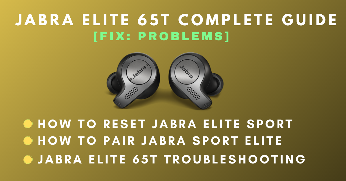 Jabra Elite 65t Left Earbud Not Working Solved