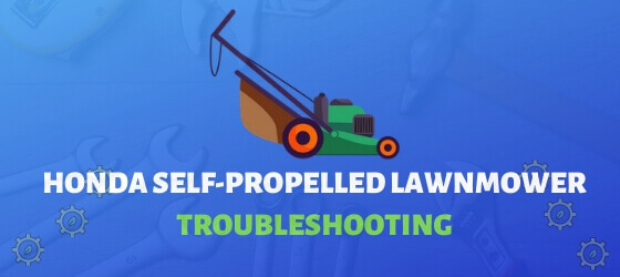 Troubleshooting honda lawn mower self propelled
