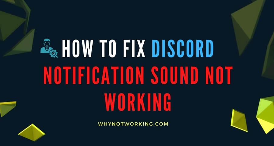 Fix Discord Notification Sound Not Working issue