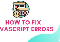 HOW TO FIX JAVASCRIPT ERRORS