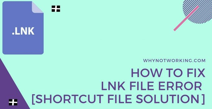How to Fix LNK File Error
