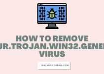 How to remove HEUR.Trojan.Win32.Generic virus