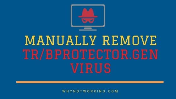 Remove TRBProtector.Gen virus Manually