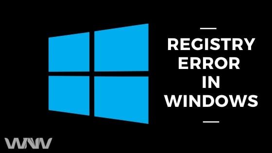 Reigstry Error in Windows