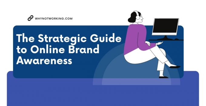 Increase your Brand Awareness Online